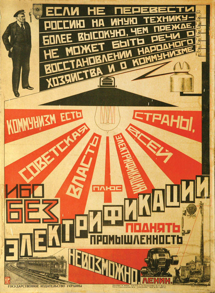 Nikolay Sokolov (Russian, b. 1903), Communism is Soviet power plus the electrification of the entire country, early 20th century, poster, overall: 27 3/4 x 20 1/2 in. (70.5 x 52 cm), gift of Telford Taylor '28, 64.29.25.