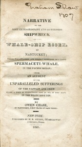 Narrative of the Most Extraordinary and Distressing Shipwreck of the Whale-Ship Essex, of Nantucket, by Owen Chase