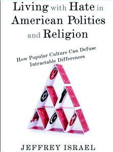 Book cover for Living with Hate in American Politics and Religion